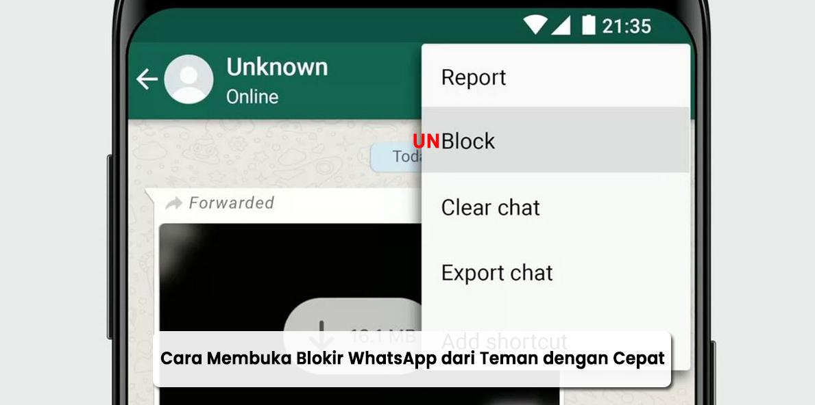 Cara Membuka Blokir WhatsApp dari Teman dengan Cepat