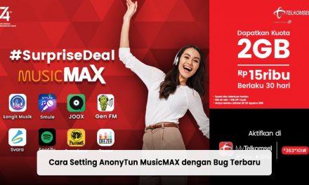 Cara Setting AnonyTun MusicMAX dengan Bug Terbaru 2021