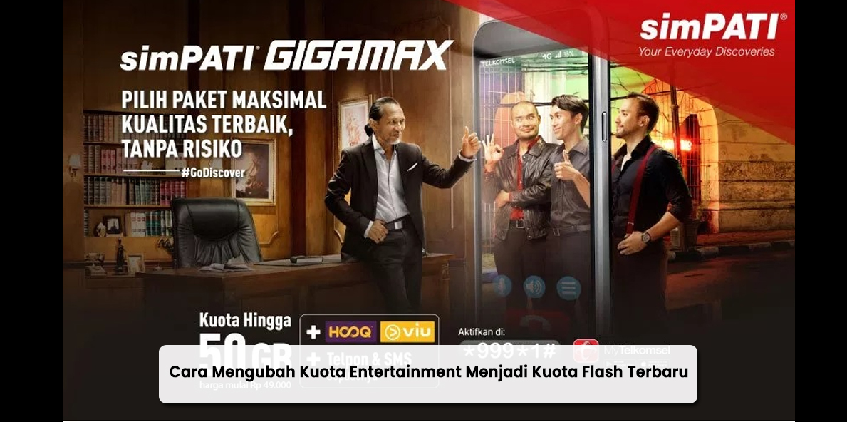 Cara Mengubah Kuota Entertainment Menjadi Kuota Flash Terbaru
