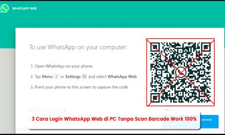 3 Cara Login WhatsApp Web di PC Tanpa Scan Barcode Work 100%