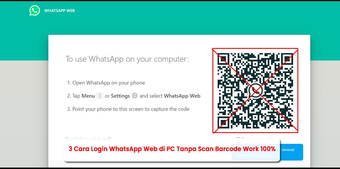 3 Cara Login WhatsApp Web di PC Tanpa Scan Barcode Work 100%