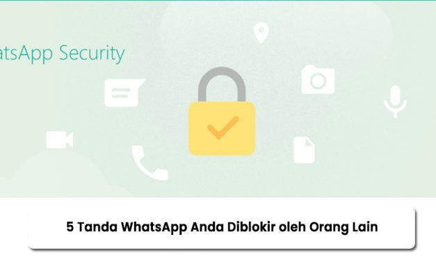 5 Tanda WhatsApp Anda Diblokir oleh Orang Lain