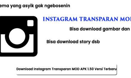 Download Instagram Transparan MOD APK 1.50 Versi Terbaru